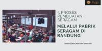 5 Proses Pembuatan Seragam Melalui Pabrik Seragam Bandung